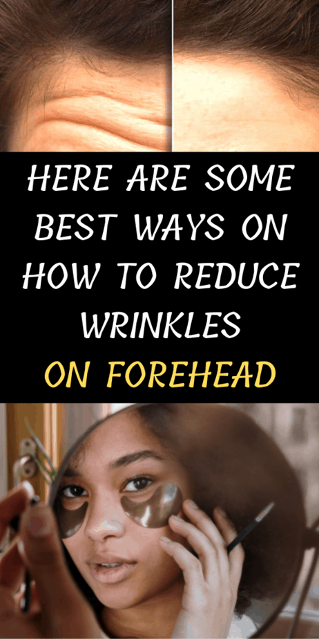 Here Are Some Best Ways On How To Reduce Wrinkles On Forehead
