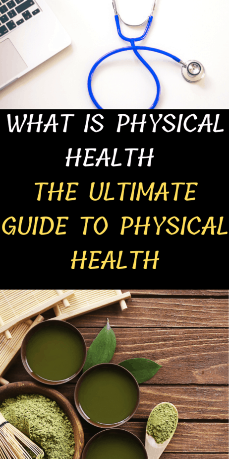 What Is Physical Health The Ultimate Guide To Physical Health
